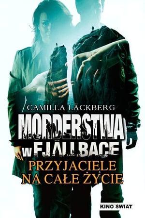 The Fjällbacka Murders: Friends for Life (2013)