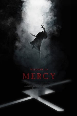 Ver Welcome to Mercy (2018) Online