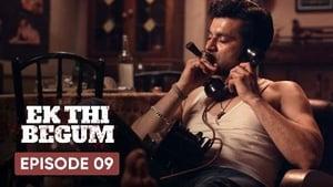Ek Thi Begum Season 1 Episode 9