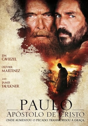 Paulo, Apóstolo de Cristo Torrent, Download, movie, filme, poster