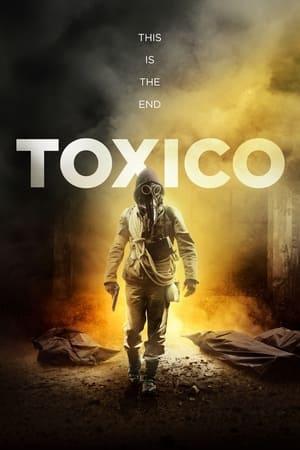 Watch Toxic Full Movie