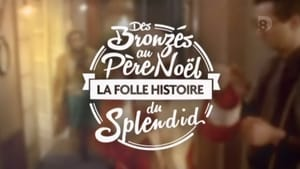 French movie from 2014: Des Bronzés au Père Noël, la folle histoire du Splendid