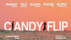 Watch Candyflip 2019 Movie Online