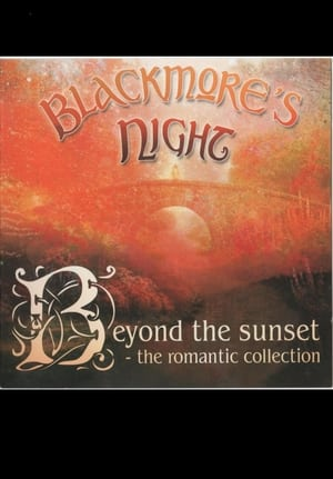 Blackmores Night: Beyond The Sunset