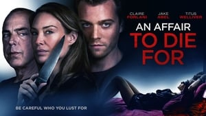 An Affair to Die For 2019 Web-DL 1080P M7PLus