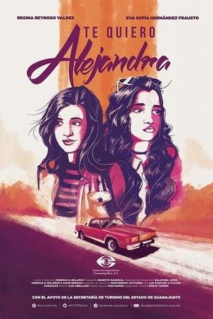 I Love You, Alejandra (2018)