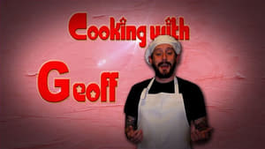 Cooking with Geoff