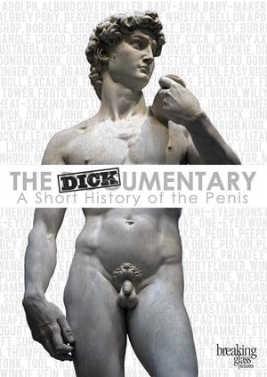 The Dickumentary (2014)