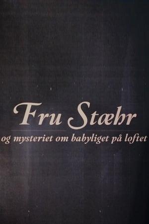 Image Fru Stæhr og mysteriet om babyliget på loftet
