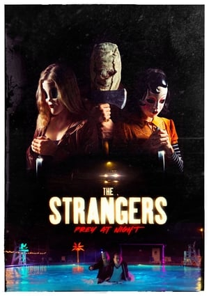 Watch The Strangers: Prey at Night Full Movie