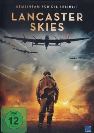 Lancaster Skies - Gemeinsam für die Freiheit Film