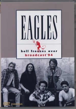 Watch Eagles: Hell Freezes Over Online