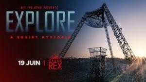 EXPLORE – A Soviet Dystopia (2021)
