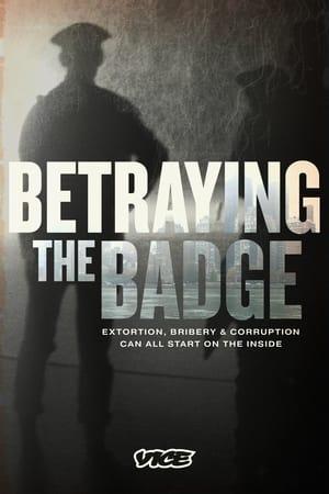Betraying the Badge – Season 1