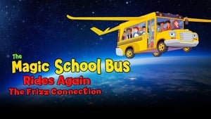 The Magic School Bus Rides Again: The Frizz Connection (2020)