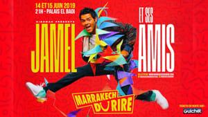 Jamel et ses amis au Marrakech du Rire 2019 (2019)