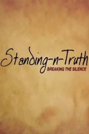 Standing-n-Truth: Breaking the Silence