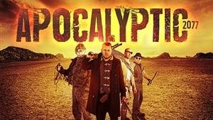 Apocalyptic 2077 [2019]