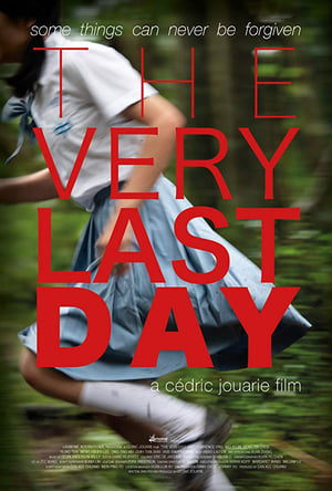 The Very Last Day (2018)