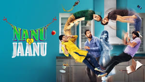 Nanu Ki Jaanu (2018) Bollywood Full Movie Watch Online Free Download HD