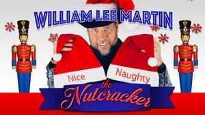 William Lee Martin: The Nutcracker (2019)