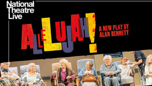English movie from 2018: National Theatre Live: Allelujah!
