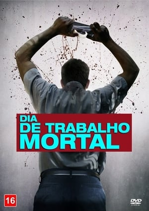 Dia de Trabalho Mortal Torrent, Download, movie, filme, poster