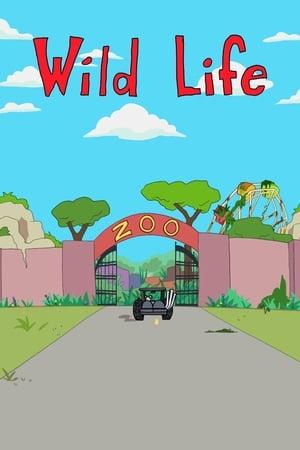 Wild Life – Season 1