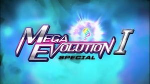 Pokémon Season 0 :Episode 32  Pokémon XY: The Strongest Mega Evolution (Act 1)