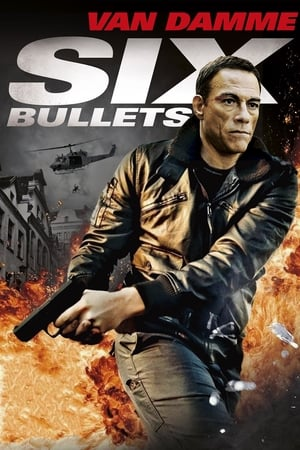 Six Bullets Film