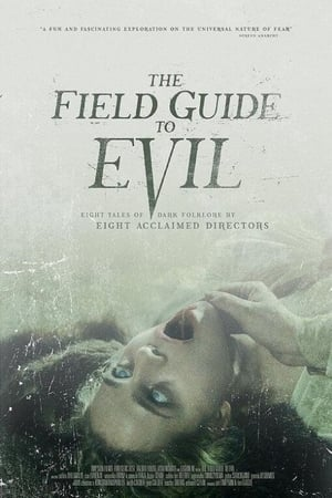 The Field Guide to Evil (2019)