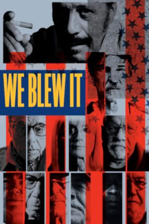 We Blew It (2017)