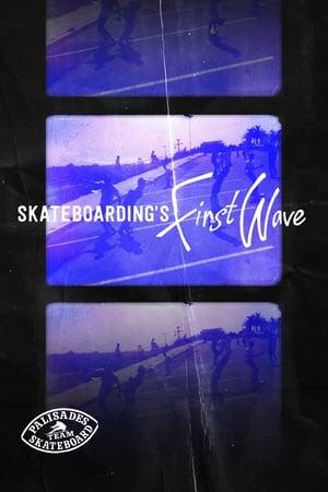 Skateboarding's First Wave