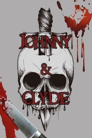 Johnny & Clyde-Tyson Ritter