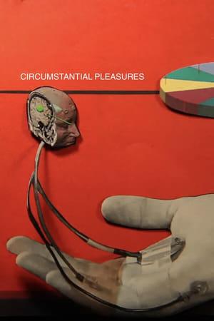 Circumstantial Pleasures              2020 Full Movie