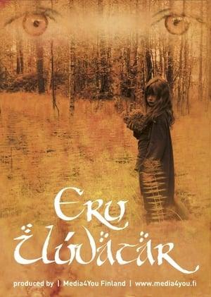 Eru Ilúvatar: The Ethos of Tolkien's Lore (2015)
