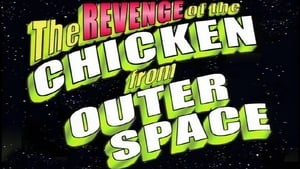 Revenge of the Chicken from Outer Space