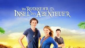 Die Rückkehr zur Insel der Abenteuer [2013]