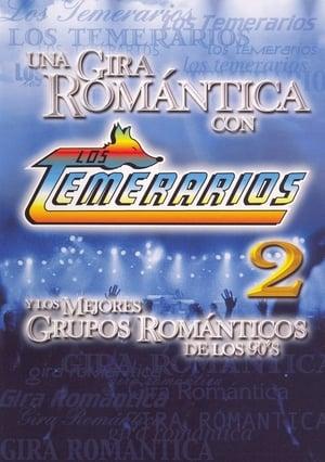 Los Temerarios: Una Gira Romantica