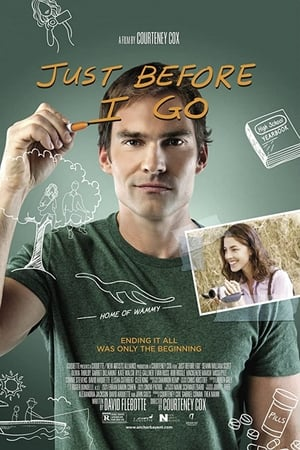 Just Before I Go (2014)