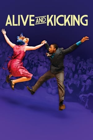 Alive and Kicking (2017)