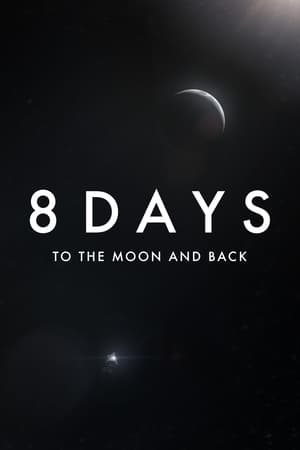 Ver 8 Days: To the Moon and Back (2019) Online