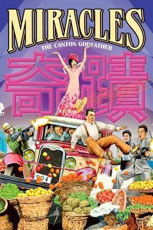 Miracles: The Canton Godfather – Naşul din Canton (1989)