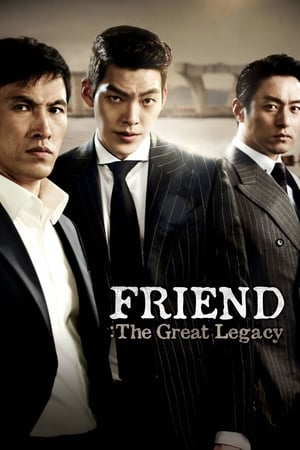 Friend: The Great Legacy streaming