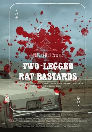 Two-Legged Rat Bastards