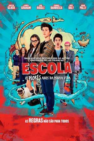 Escola – Os Piores Anos da minha Vida Torrent (2017) Dublado / Dual Áudio 5.1 BluRay 720p | 1080p – Download