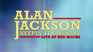 Alan Jackson: Keepin' It Country (2016)