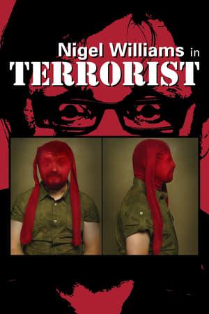Nigel Williams: Terrorist (2011)