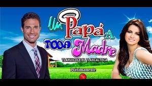 Papá a Toda Madre – Μπαμπάς με το ζόρι (2017)