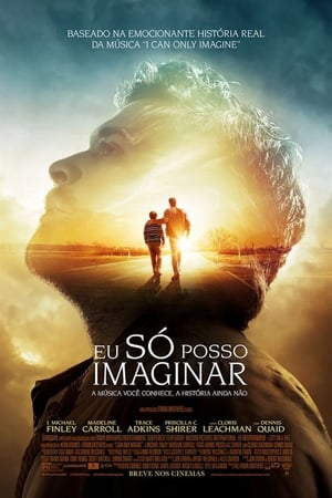 Eu Só Posso Imaginar Torrent, Download, movie, filme, poster
